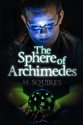 9781939828811: The Sphere of Archimedes