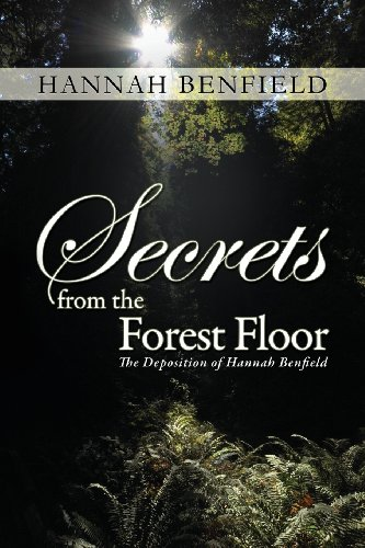 Secrets from the Forest Floor: Benfield, Hannah