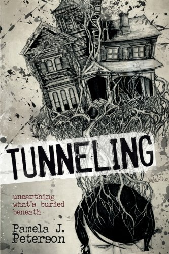 9781939828972: Tunneling: unearthing what's buried beneath