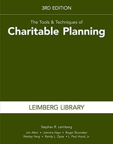9781939829948: The Tools & Techniques of Charitable Planning, 3rd Edition (Leimberg Library: Tools & Techniques)