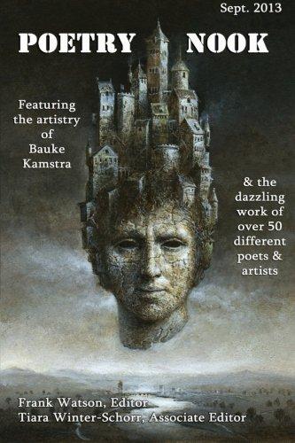 Poetry Nook, Vol. 1, Sept. 2013: A Magazine of Contemporary Poetry & Art (Volume 1): Frank ...