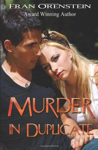 MURDER IN DUPLICATE: Orenstein, Fran