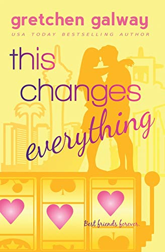 This Changes Everything (Oakland Hills) (Volume 4): Gretchen Galway