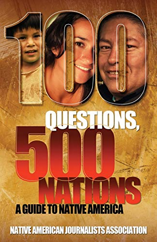 9781939880383: 100 Questions, 500 Nations: A Guide to Native America