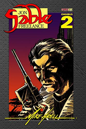 Jon Sable Freelance Omnibus 2: Grell, Mike; Dolezal, Lee