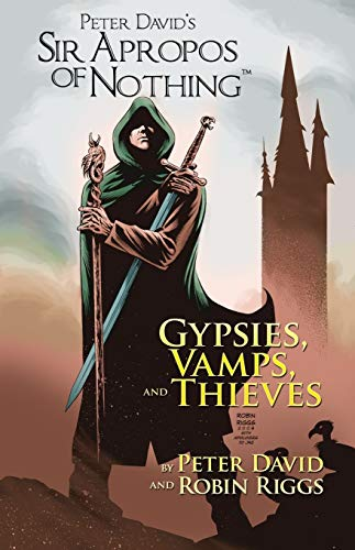 9781939888266: Sir Apropos Of Nothing: Gypsies, Vamps, & Thieves