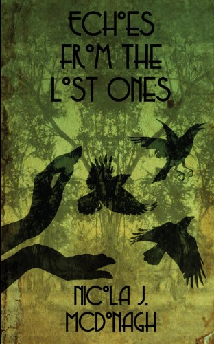 9781939897046: Echoes from the Lost Ones (Song of Forgetfulness) (Volume 1)