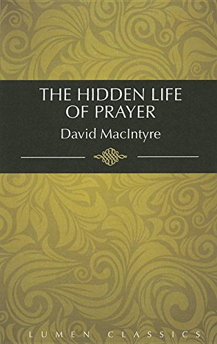 9781939900524: Hidden Life of Prayer (Lumen Classics)