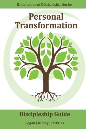 Personal Transformation: Changing your behaviors and attitudes: Robert E Logan,