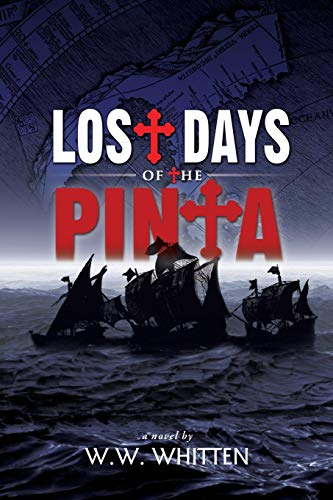 9781939927163: Lost Days of the Pinta