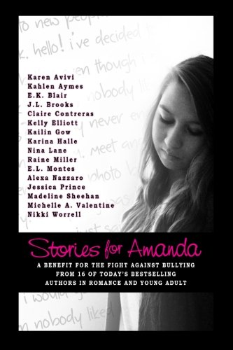 Stories for Amanda: A Compilation of Stories: Society, Amanda Todd