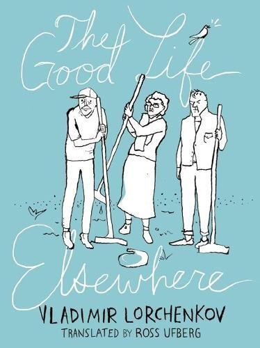 9781939931016: The Good Life Elsewhere