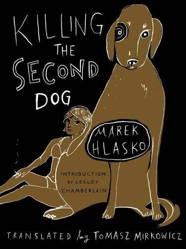 9781939931115: Killing the Second Dog