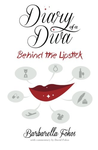 Diary of a Diva: Behind the Lipstick: Barbarella Fokos