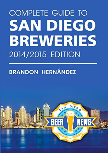 Complete Guide to San Diego Breweries, 2014/2015 Edition: Brandon Hernández