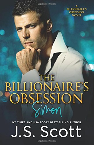 9781939962317: The Billionaire's Obsession: The Complete Collection: Mine For Tonight, Mine For Now, Mine Forever, Mine Completely