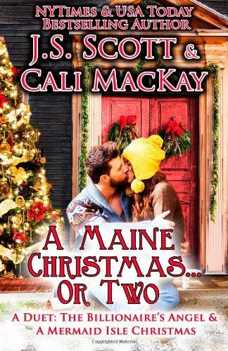 9781939962409: A Maine Christmas...Or Two: A Duet (The Billionaire's Angel & A Mermaid Isle Christmas)
