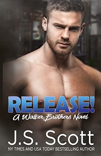 9781939962638: Release!: A Walker Brothers Novel