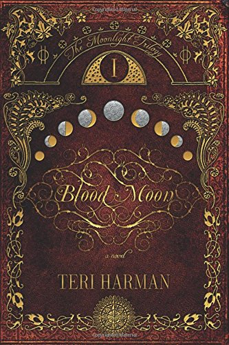 Blood Moon (The Moonlight Trilogy)
