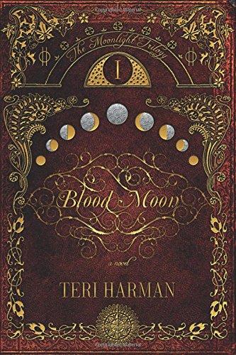 Blood Moon : The Moonlight Trilogy