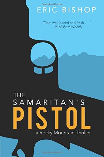 The Samaritan's Pistol: Eric Bishop