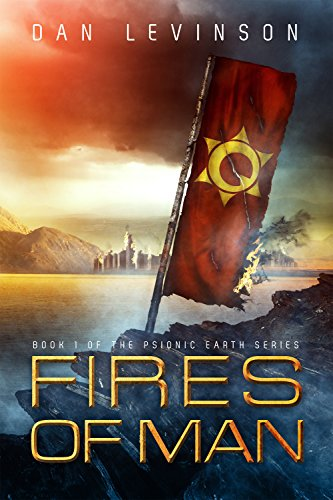9781939967329: Fires of Man (Psionic Earth)
