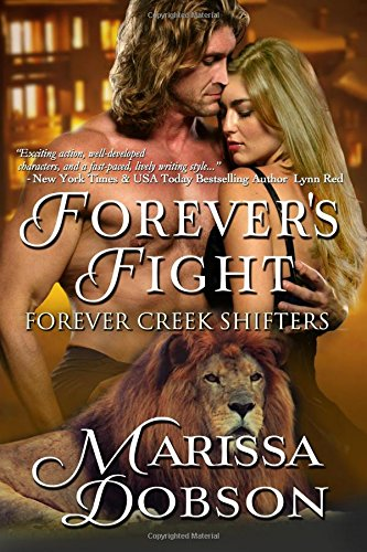 9781939978653: Forever's Fight (Forever Creek Shifters) (Volume 1)