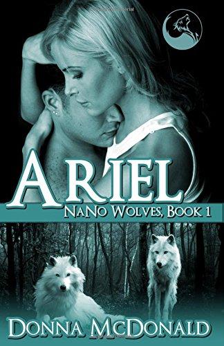 9781939988256: Ariel: Nano Wolves 1 (Volume 1)