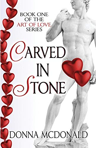 9781939988348: Carved In Stone: Book One of the Art Of Love Series