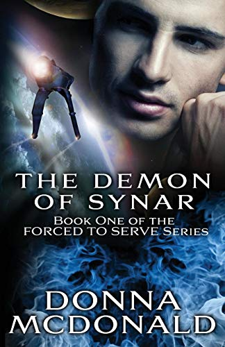 9781939988492: The Demon Of Synar: Book One of the Forced To Serve Series