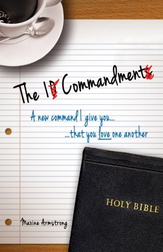 9781939992192: The 1 Commandment: A New Command I Give You, That You Love One Another