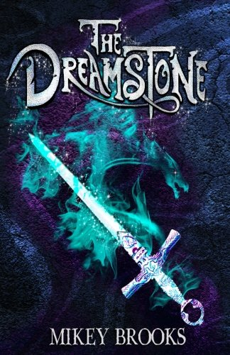 9781939993236: The Dreamstone (The Dream Keeper Chronicles) (Volume 2)