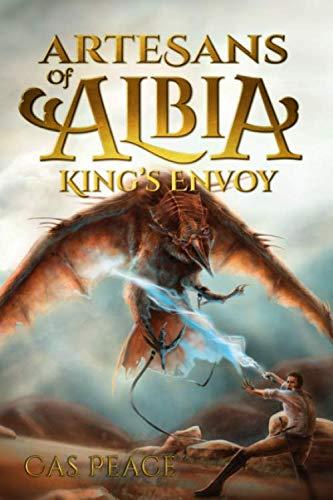 9781939993250: King's Envoy (Artesans of Albia) (Volume 1)