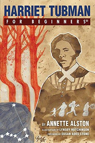 Harriet Tubman for Beginners (Paperback): Annette Alston