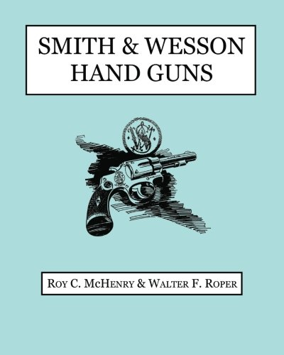 9781940001074: Smith & Wesson Hand Guns