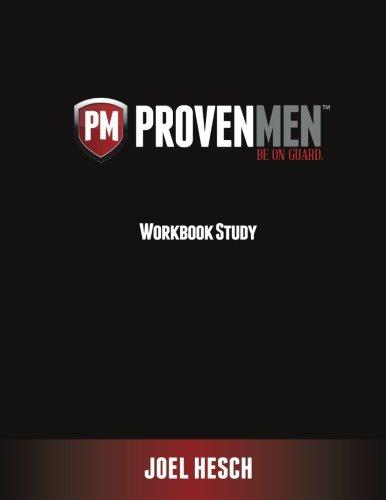 12-Week Workbook Study to a Proven Path: Hesch, Joel