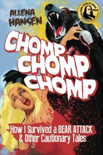 Chomp, Chomp, Chomp : How I Survived: Allena Hansen