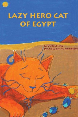 9781940021010: Lazy Hero Cat of Egypt