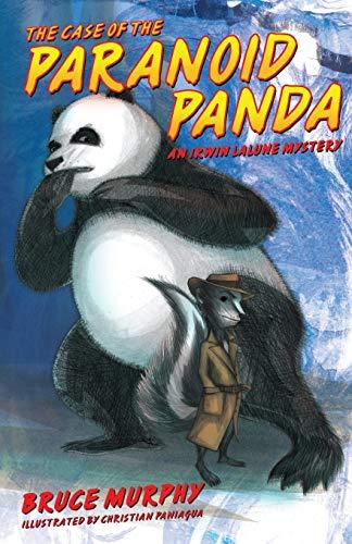 The Case of the Paranoid Panda : Bruce F. Murphy