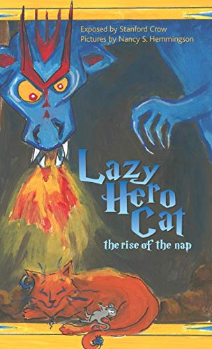 9781940021188: Lazy Hero Cat: The Rise of the Nap