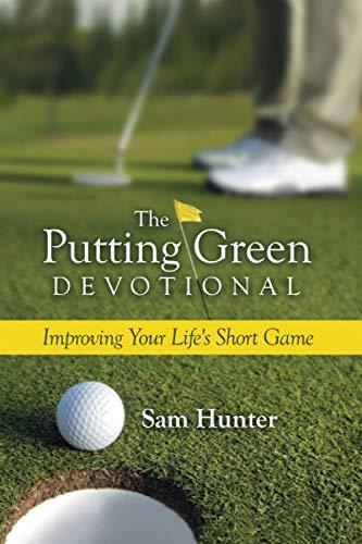 The Putting Green Devotional: Sam Hunter