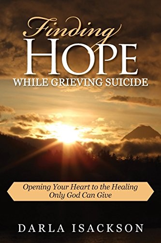 9781940025032: Finding Hope While Grieving Suicide