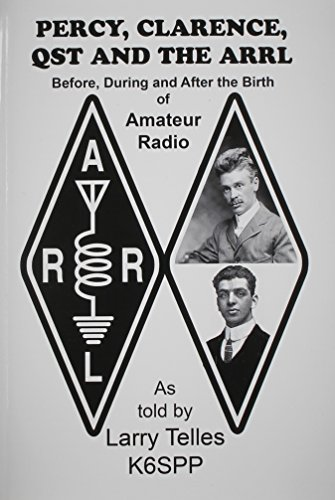 Percy, Clarence, Qst and the Arrl: Telles, Larry