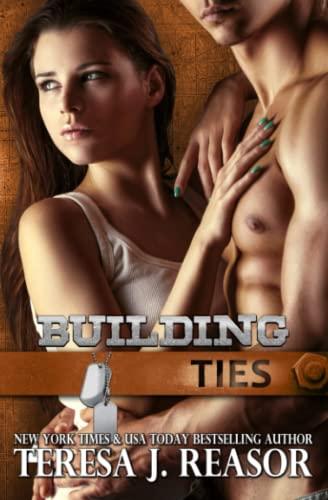 9781940047027: Building Ties (SEAL Team Heartbreakers Book 4)