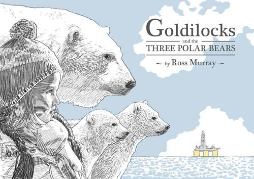 9781940052236: Goldilocks and the Three Polar Bears