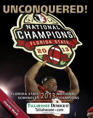 UNCONQUERED! Florida State 2013 National Champions: Tallahassee Democrat