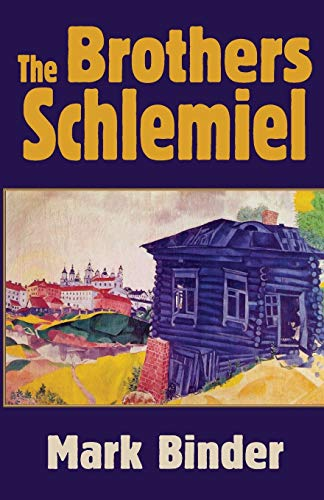 9781940060026: The Brothers Schlemiel