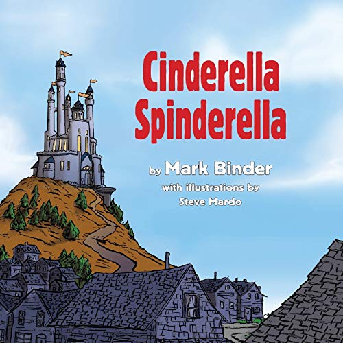 9781940060040: Cinderella Spinderella: Winter Edition