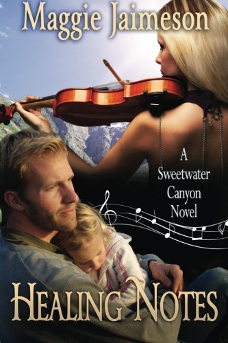 9781940064918: Healing Notes (Sweetwater Canyon) (Volume 2)