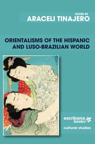 Orientalisms of the Hispanic and Luso-Brazilian World: Dr Araceli Tinajero